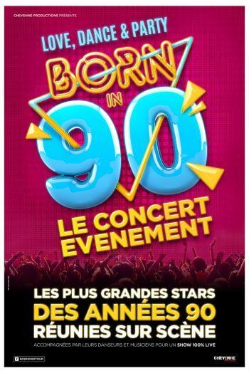 Born in 90 affiche concert