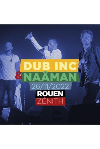 Dub Inc Incorporation naaman concert reggae zénith de rouen affiche